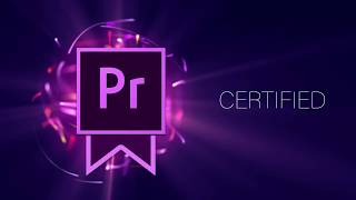 How to Become an Adobe Certified Expert for Premiere Pro CC