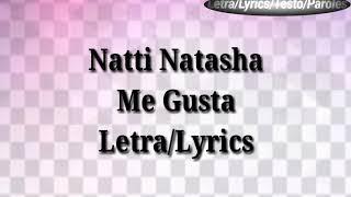 Natti Natasha - Me Gusta (Letra/Lyrics)