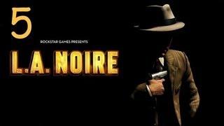 Прохождение L.A. Noire - Дело #5