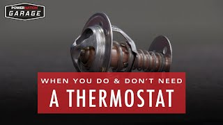 When You Do And Do Not Need A Thermostat