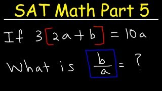SAT Math Part 5 - Evaluating Algebraic Expressions With Multiple Variables