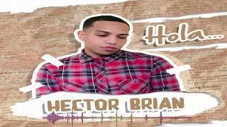 Video Hola (Audio) de Héctor Brian