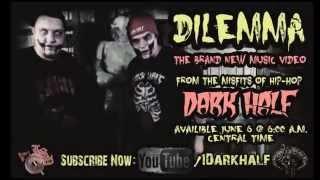 Dark Half - Dilemma (Official Music Video Teaser)