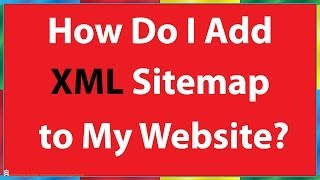 How Do I Add a Sitemap to My Website?