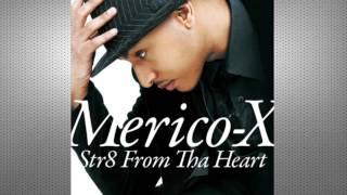 Merico-X - I Like the Way (The Kissing Game) 2010