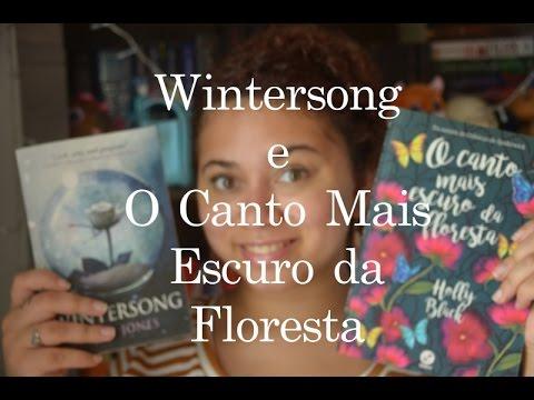 WINTERSONG E O CANTO MAIS ESCURO DA FLORESTA | #CamisIndica | Mil e Um Capítulos