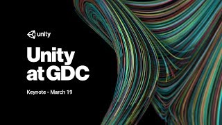 Unity at GDC Keynote - March 19, 2018