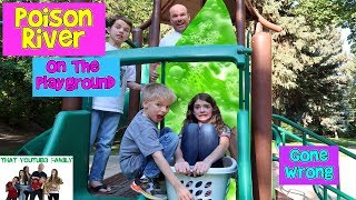 POISON RIVER   We Turned The Park Into A Swamp!  That YouTub3 Family | Family Channel