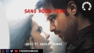 Sung Hoon Tere (Dego Remix) ft. Gaurav Kumar - dego