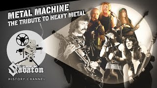Metal Machine – The Tribute to Heavy Metal – Sabaton History 087 [Official]