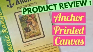 Product  Review : Anchor Printed Canvas | Craftziners # 70