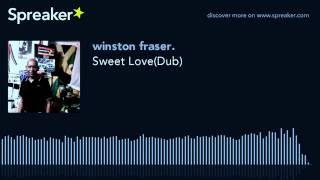 Sweet Love(Dub)