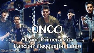 CNCO   Reggaetón Lento (Letra)