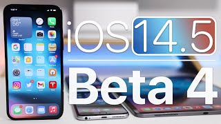 iOS 14.5 Beta 4 is Out! - What's New?