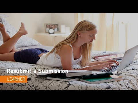 Assignments - Resubmit a Submission - Learner
