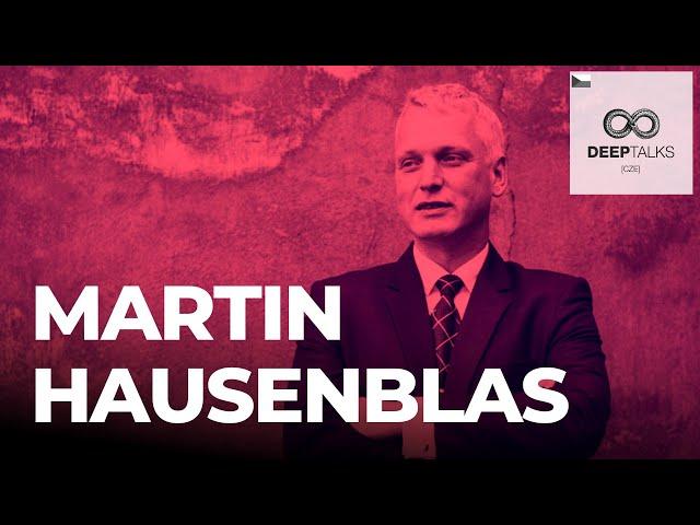 DEEP TALKS 81: Martin Hausenblas – Podnikatel, vizionář a filantrop