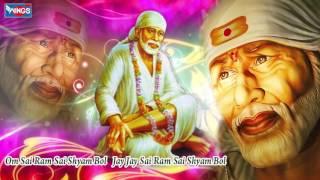 OM Sai Ram Sai Shyam Bol - Sai Bhajan - New Sai Baba Songs By Shailendra Bhartti