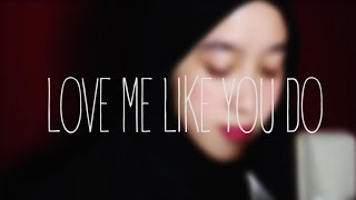 Love Me Like You Do – Ellie Goulding (Cover by NanaSheme)