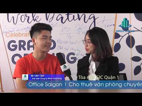 Cty Work Charming review lại quá trình tìm văn phòng tại GIC building q1