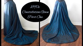 Making A Victorian Ball Gown Pt. 1 || 1890s Fancy Dress