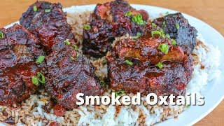 Smoked Oxtails | Beef Oxtail Recipe Smoked on UDS Smoker