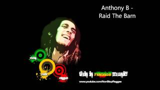 Anthony B - Raid The Barn (HD)