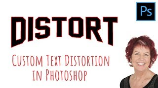 Photoshop - Custom Distorted Text