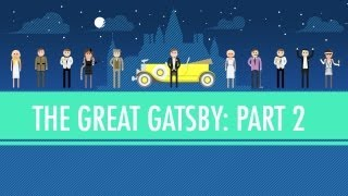 Was Gatsby Great? The Great Gatsby Part 2: Crash Course English Literature #5