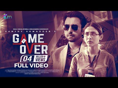 Game Over   Ziaul Faruq Apurba   Mehazabien Chowdhury   Sanjoy Somadder   Bangla New Telefilm 2019