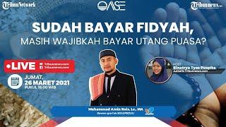 OASE: Sudah Bayar Fidyah, Masih Wajibkah Bayar Utang Puasa?