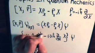 Topics In Quantum Mechanics Video #18: Momentum And Position Commutator