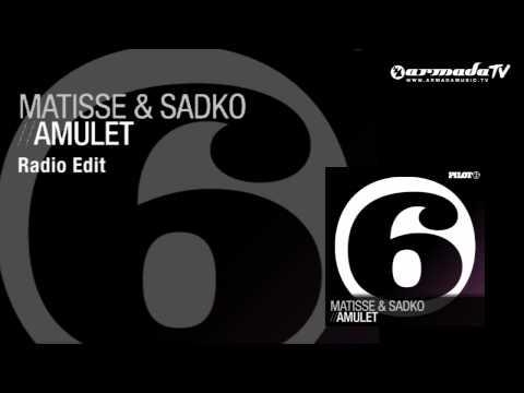 Matisse & Sadko - Amulet (Radio Edit)