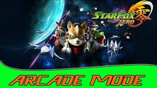 Star Fox Zero   Full Arcade Mode Without Dying