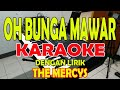 Download Lagu BUNGA MAWAR KARAOKE THE MERCY'S KARAOKE II LIRIK II HD Mp3 Free
