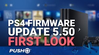 PS4 Firmware Update 5.50 First Look: What