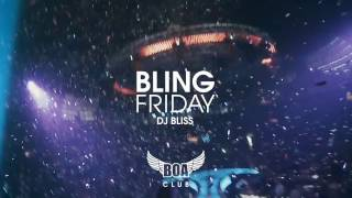 Bling Friday featuring DJ Bliss