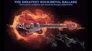THE GREATEST ROCK/METAL BALLADS