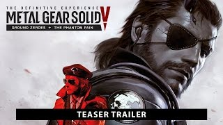 Teaser trailer - MGS V: The Definitive Experience