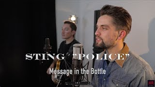 Message in the Bootle - Sting - Police Cover by William Benedetti et Nicolas Queyranne.