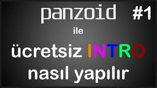Panzoid ile ücretsiz ve basit intro nasıl yapılır - Bölüm #1