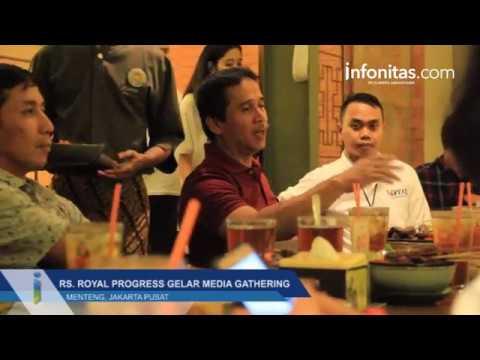 RS. Royal Progress Gelar Media Gathering