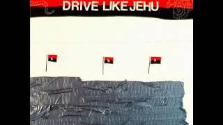 Drive Like Jehu - Drive Like Jehu [1991, FULL ALBUM]