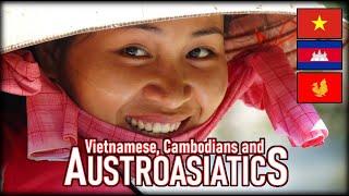 Origin And Genetics Of The Vietnamese, Cambodians And Other Austroasiatics