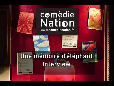 Une mémoire d'éléphant - Interview