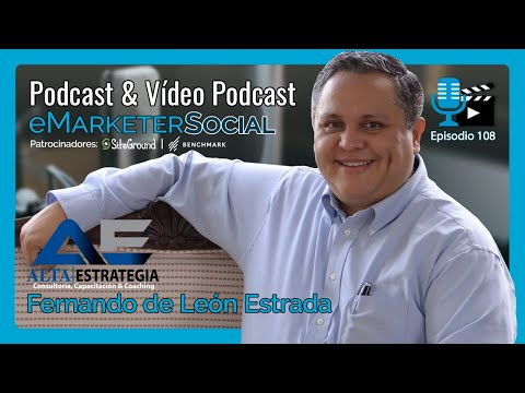 Entrevista a Fernando de León Estrada Coach de Social Selling   Vídeopodcast eMarketerSocial 108