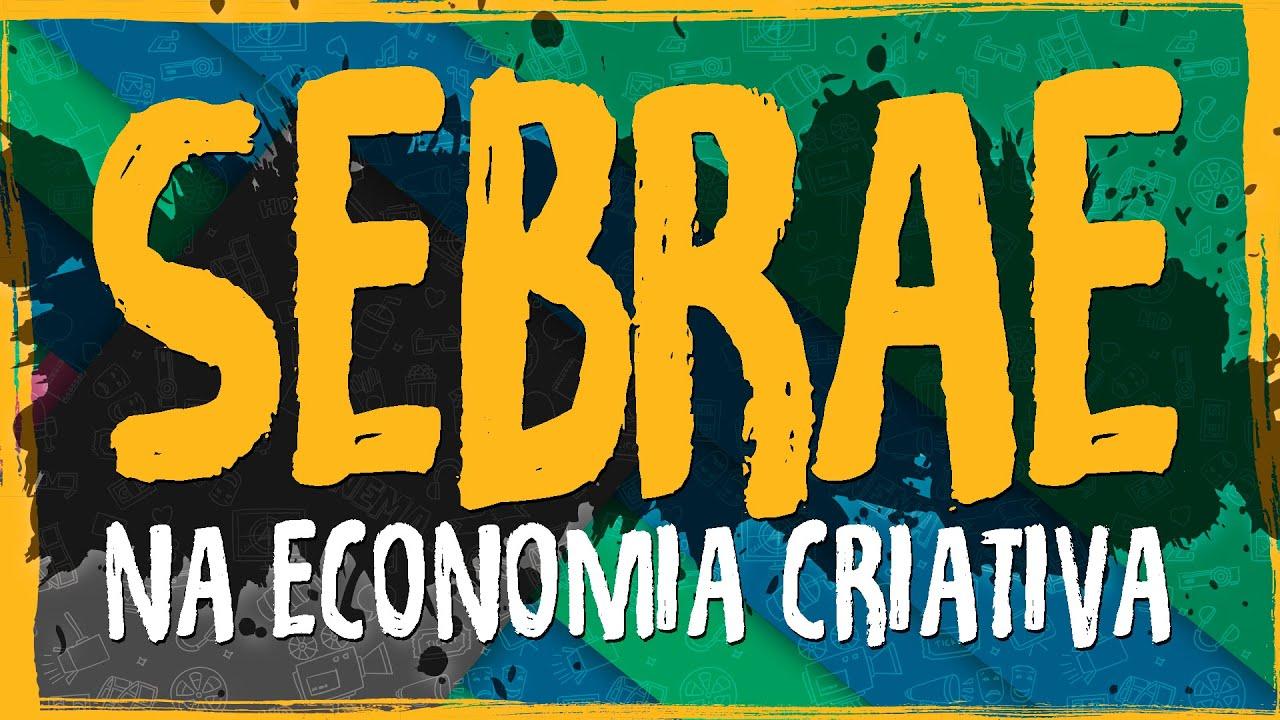 Termo de Referência – Atuação do Sistema Sebrae na Economia Criativa