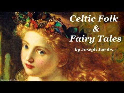 CELTIC FOLK & FAIRY TALES – FULL AudioBook | Greatest Audio Books
