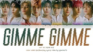 NCT 127 (엔시티 127) - 'Gimme Gimme' Lyrics (Color Coded_Jpn_Rom_Eng)