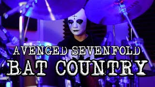 Avenged Sevenfold - Bat Country - Drum Cover (2019)