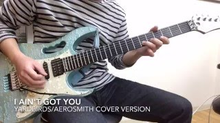 I Ain't Got You~Mother Popcorn : AEROSMITH cover